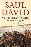 Victoria's Wars, Saul David, 0670911380