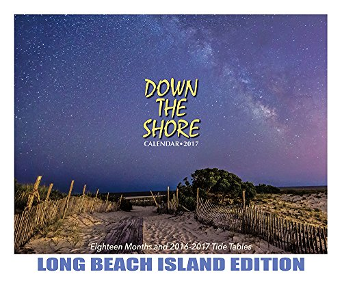 Down The Shore LONG BEACH ISLAND Calendar 2017