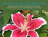 Jewish Garden Calendar 5780: 14 month 2019-2020 calendar featuring Jewish and American holidays, weekly Torah portions, select candle lighting times, and more