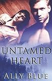 Untamed Hearts, Ally Blue, 1605040274