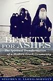 Beauty for Ashes, Stephen R. Lloyd-Moffett, 0881413410