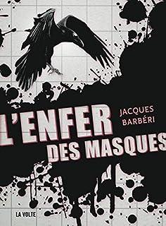 L'enfer des masques, Barbéri, Jacques