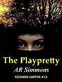 The Playpretty (The Richard Carter Novels Book 13)