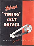 Gilmer Timing Belt Drive brochure 1950s