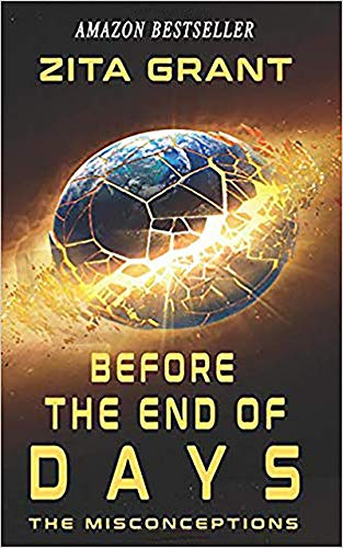 Before The End of Days: The Misconceptions
