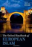 img - for The Oxford Handbook of European Islam (Oxford Handbooks) book / textbook / text book