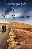 Walk Me Home (English