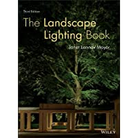 The Landscape Lighting Book, Third Edition