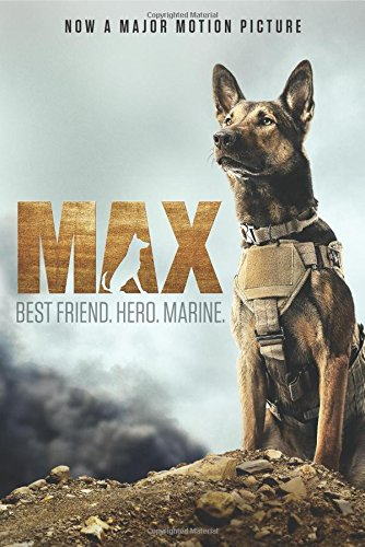 Max: Best Friend, Hero, Marine by Jennifer Li Shotz