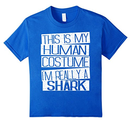 Kids This Is My Human Costume I'm Really A Shark T-Shirt 4 Royal Blue