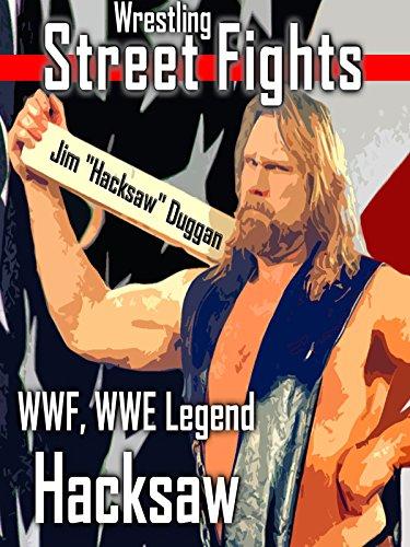 wrestling-street-fights-by-wwf-wwe-legend-hacksaw