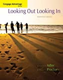 Cengage Advantage Books: Looking Out, Looking In, Ronald B. Adler and Russell F. Proctor II, 1285070569
