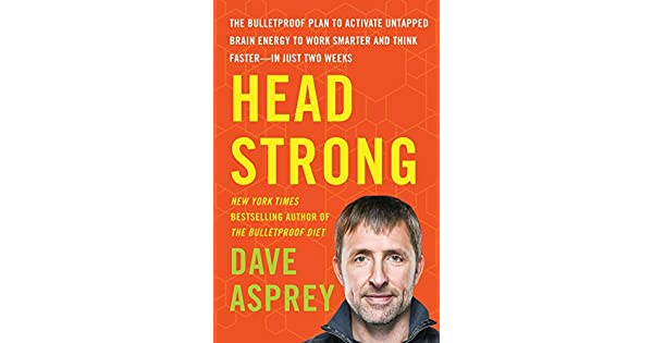 Head strong the bulletproof plan to activate untapped brain energy head strong the bulletproof plan to activate untapped brain energy to work smarter and think faster in just two weeks livros na amazon brasil fandeluxe Image collections