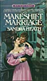 The Makeshift Marriage, Sandra Heath, 0451122682