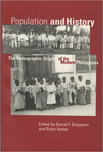 Book Population and History: Demographic Origins of the Modern Philippines (New Perspectives in Southeast Asian Studies)