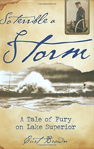 Download So Terrible a Storm: A Tale of Fury on Lake Superior ebook