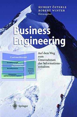 Business Engineering: Auf dem Weg zum Unternehmen des Informationszeitalters
