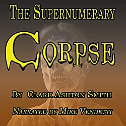 The Supernumery Corpse