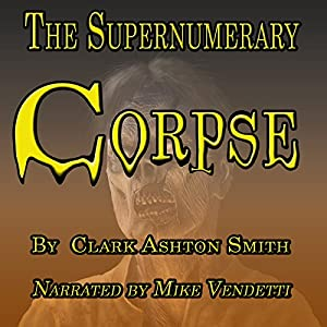 The Supernumery Corpse Audiobook