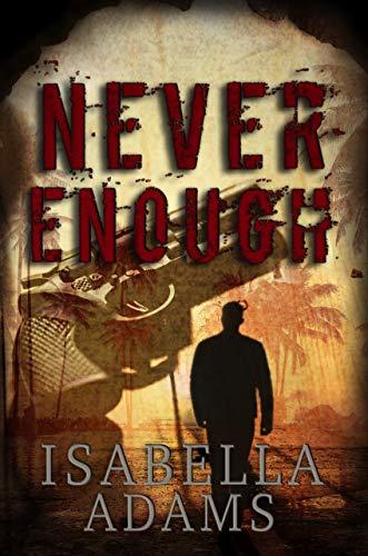 Never Enough by [Adams, Isabella]