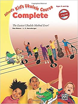 }ONLINE} Alfred's Kid's Ukulele Course Complete: The Easiest Ukulele Method Ever!, Book & Online Audio. sales Grande converts militant CLICK office where focos