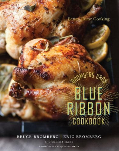 Image of Bromberg Bros. Blue Ribbon Cookbook: Better Home Cooking