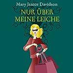 Nur über meine Leiche (Betsy Taylor 5)   Mary Janice Davidson