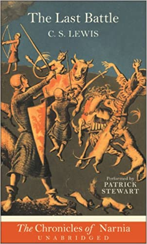 The Last Battle (Narnia): C. S. Lewis, Patrick Stewart ...