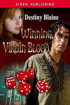 Winning Virgin Blood [Winning Virgin 1] (Siren Publishing Classic) by [Blaine, Destiny]