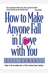 How to Make Anyone Fall in Love with You Kindle Edition