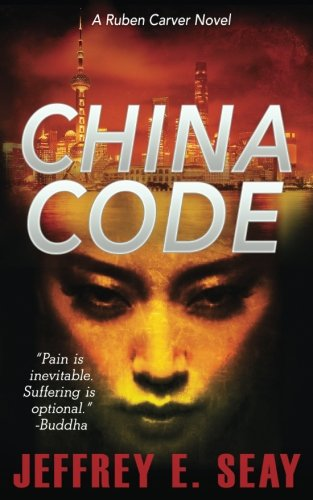 Download China Code (A Ruben Carver Novel) (Volume 2) PDF