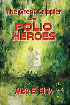 Book The Great Crippler and Polio Heroes