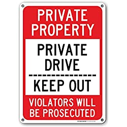 "Private Property Keep Out Sign - 14""x10"" .040 Rust Free Aluminum - Made in USA - UV Protected and Weatherproof - A82-496AL"