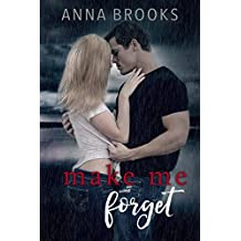 Make Me Forget (It's Kind Of Personal Book 1)
