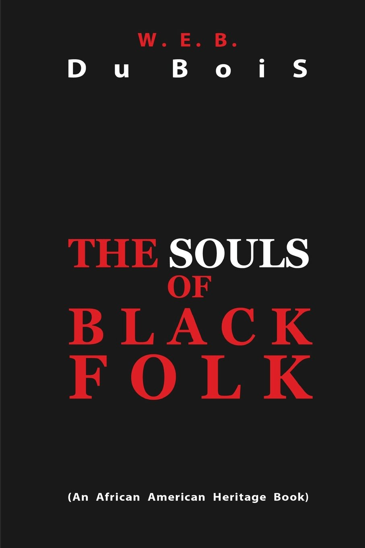 Read Online The Souls of Black Folk pdf epub