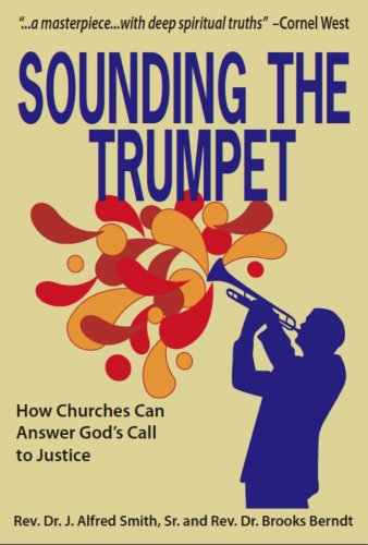 Church Trumpet - Sounding the Trumpet: How Churches Can Answer God's Call to Justice