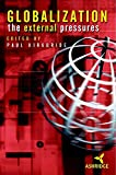 Globalization, The External Pressures