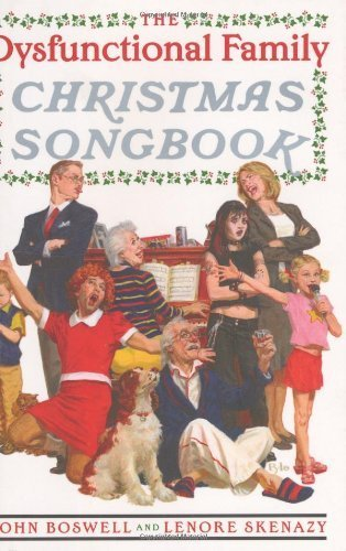 The Dysfunctional Family Christmas Songbook by John Boswell (2004-11-02)