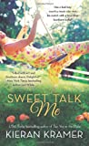 Sweet Talk Me, Kieran Kramer, 125000991X