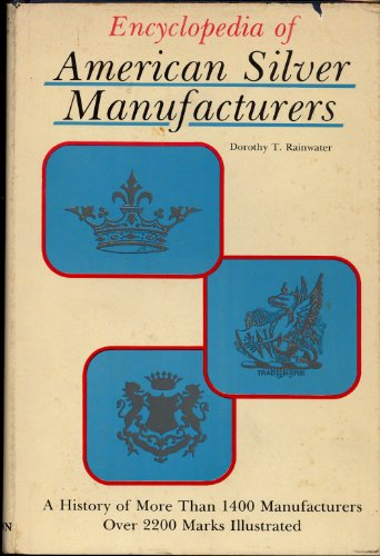 (Encyclopedia of American Silver Manufacturers)