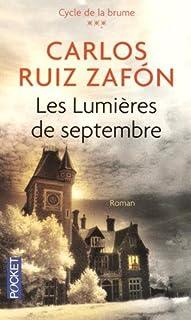 [Cycle de la brume 3] : Les lumières de septembre, Ruiz Zafón, Carlos