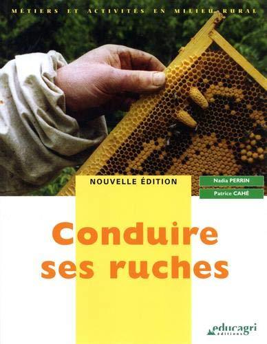 Conduire ses ruches: Exclusivité VPC Broché – 1 juillet 2009 EDITIONS QUAE GIE 2844447473 379782844447470 Animaux
