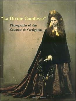 Book La Divine Comtesse: Photographs of the Countess de Castiglione (Metropolitan Museum of Art Series)