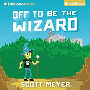 Off to Be the Wizard Audiobook