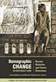 Demographic Change in Southeast Asia, , 0877277575