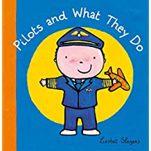 Pilots and What They Do