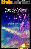 Candy Wars II: Sweet Revenge