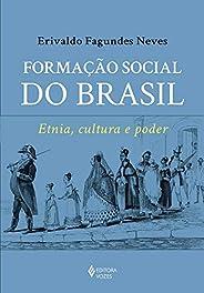 Formação social do Brasil: Etnia, cultura e poder