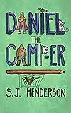 Daniel the Camp-er (Daniel the Draw-er Book 2)