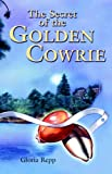 img - for Secret of the Golden Cowrie book / textbook / text book